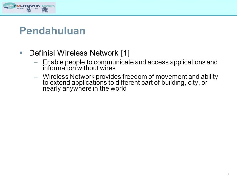 Pendahuluan Definisi Wireless Network [1]